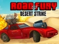 Дорога ярости: Удар в пустыне